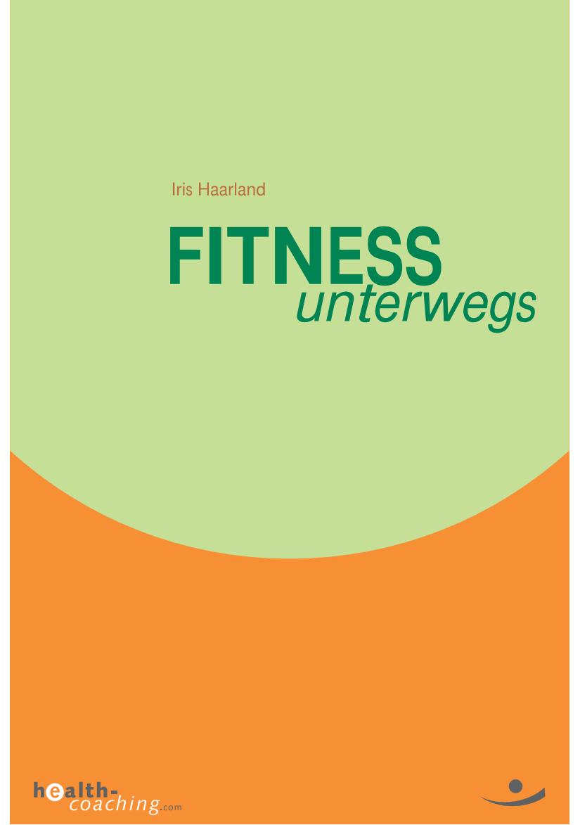 Fitness-unterwegs.Buchserie von HEALTH-COACHING.com_